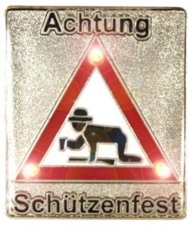 "PIN ""Achtung Schützenfest"" mit Beleuchtung"